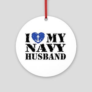 I Love My Navy Husband Ornament (Round)