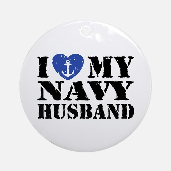 I Love My Navy Husband Ornament (Round)