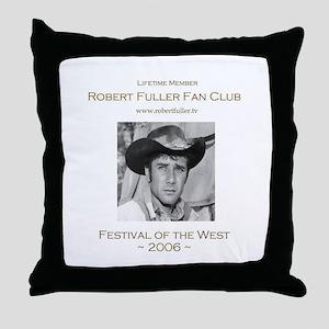 Robert Fuller Fan Club Throw Pillow