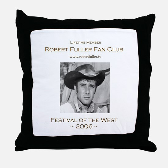 Robert Fuller Fan Club Throw Pillow