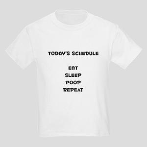 Today's Schedule Kids T-Shirt