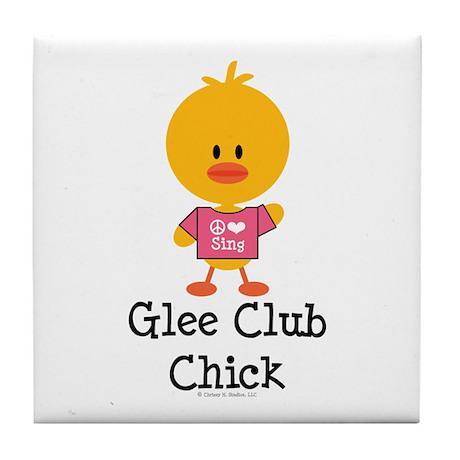 Glee Club Chick Tile Coaster