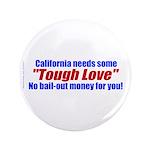 """Cal Tough Love 3.5"""" Button (100 pack)"""