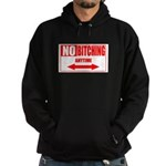 No bitching anytime Hoodie (dark)