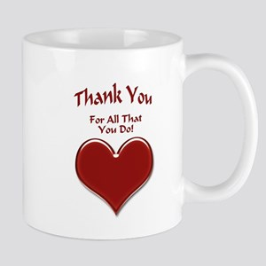 For All That You Do Mug