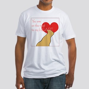Road to my Heart Fitted T-Shirt