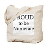 Proud to be Numerate! Tote Bag