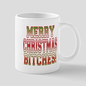 Merry Christmas Bitches! Mug