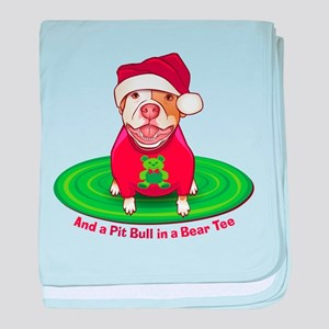 And a Pit Bull in a Bear Tee baby blanket