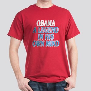 Obama. A legend... Dark T-Shirt