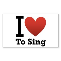 I Love to Sing Sticker (Rectangle 50 pk)