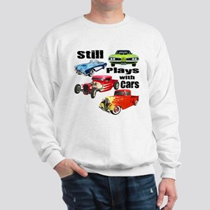Still Plays With Cars Sweatshirt