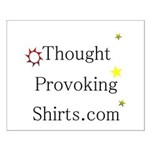 Thought Provoking Shirts logo on Small Poster