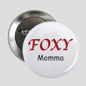 Foxy Mama Button
