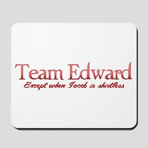 Team Edward Jacob shirtless Mousepad