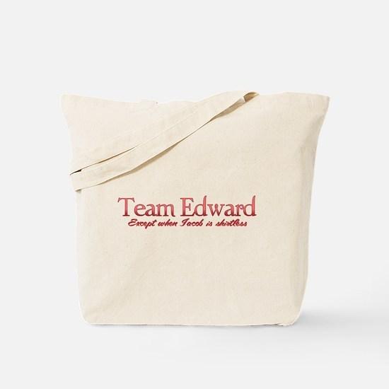Team Edward Jacob shirtless Tote Bag