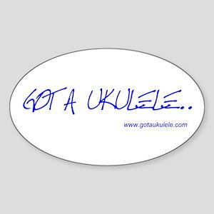 Got A Ukulele Sticker (Oval)