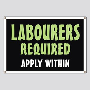 Labourers required Banner