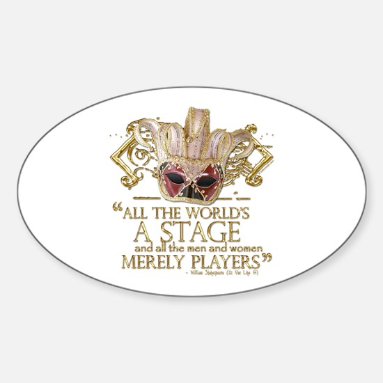 As You Like It Quote Sticker (Oval)