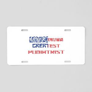 America's Greatest Podiatri Aluminum License Plate