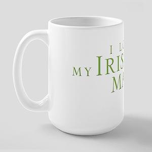 I Love My Irish Man Large Mug