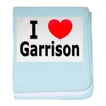I Love Garrison baby blanket