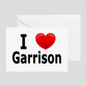 I Love Garrison Greeting Card