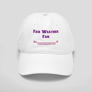 Fair weather fan Cap