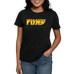 Pissed Women's Dark T-Shirt