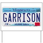 Garrison License Plate Yard Sign