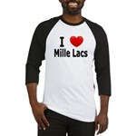 I Love Mille Lacs Baseball Jersey