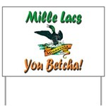 Mille Lacs You Betcha Yard Sign