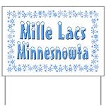 Mille Lacs Minnesnowta Yard Sign