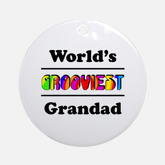 World's Grooviest Grandad Ornament (Round)