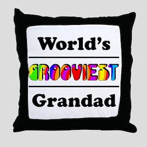 World's Grooviest Grandad Throw Pillow