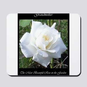 Grandmother the Most Beautiful Rose Mousepad