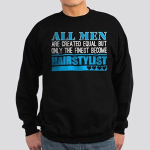 All Men Created Equal Finest Become Hai Sweatshirt