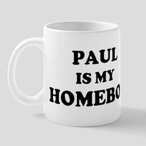 Paul Is My Homeboy Mug