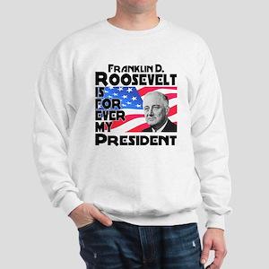 FDR 4ever Sweatshirt