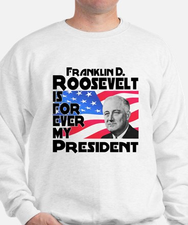 FDR 4ever Sweatshirt