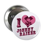 "Revolvers I Love Johnny 2.25"" Button"