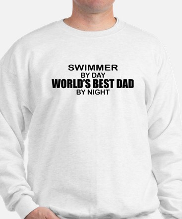 World's Greatest Dad - Swimmer Sweatshirt