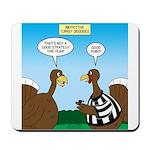 Turkey Referee Disguise Mousepad
