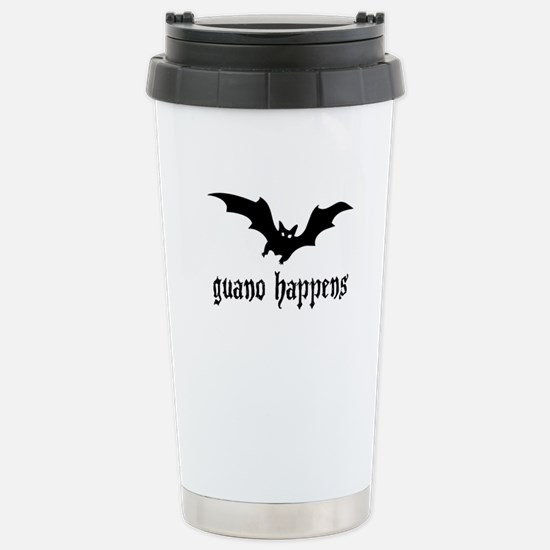 Guano Happens Stainless Steel Travel Mug