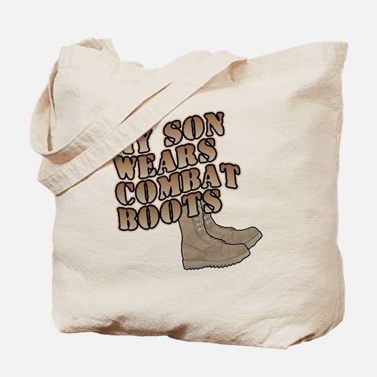 MY SON WEARS COMBAT BOOTS Tote Bag