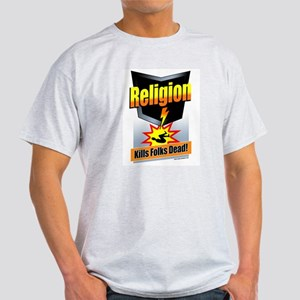 Religion: Kills Folks Dead! Light T-Shirt