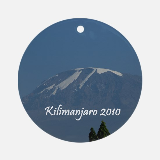 Kilimanjaro 2010 Ornament (Round)