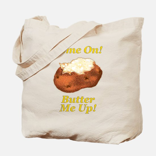 Butter Me Up! Tote Bag