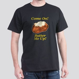 Butter Me Up! Dark T-Shirt