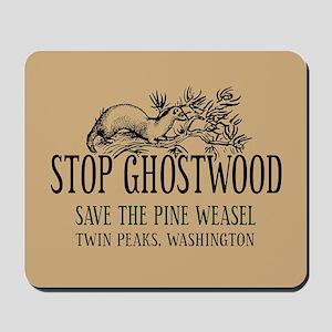 Stop Ghostwood Pine Weasel Twin Peaks Mousepad